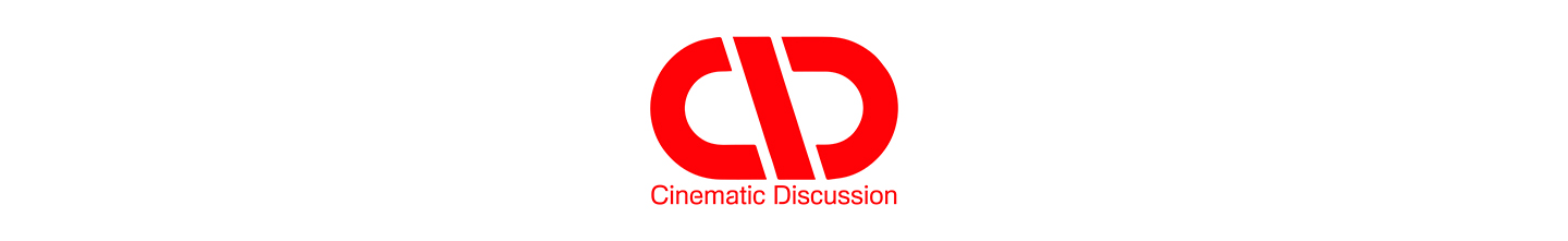 Cinematic Discussion