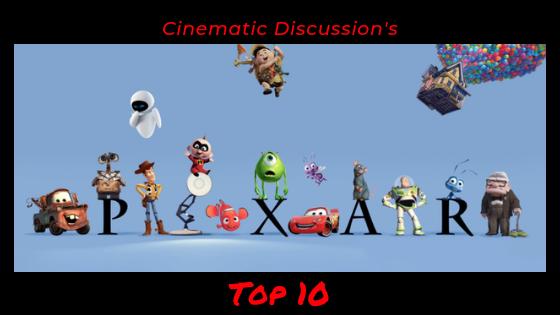 Top 10 PixarMovies